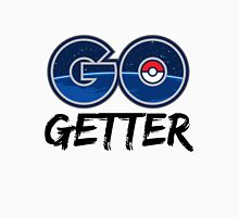 Go Getter Unisex T-Shirt