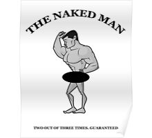 The Naked Man - Two Out of Three Times. Guaranteed. Poster