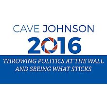 Cave Johnson For President Photographic Print