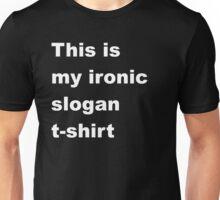 Ironic Unisex T-Shirt