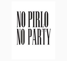 No Pirlo No Party by Krull