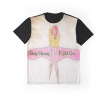 Stay Strong, Fight On, Survive Cancer Graphic T-Shirt