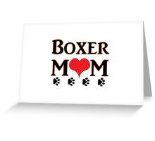 Boxer Mom Greeting Card