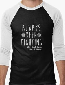 Always Keep Fighting Men's Baseball ¾ T-Shirt