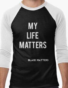 My Life Matters Men's Baseball ¾ T-Shirt