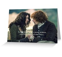 Outlander Quote/Jamie & Claire Fraser/Lord, ye gave me a... Greeting Card