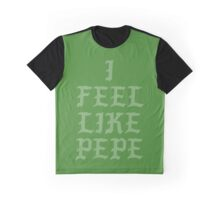 I Feel Like Pepe Graphic T-Shirt