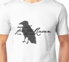 We All Face The Raven In The End Unisex T-Shirt