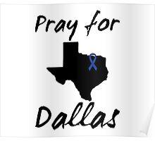 Pray for Dallas Poster