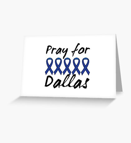 Pray for Dallas Greeting Card