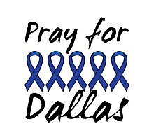 Pray for Dallas Photographic Print