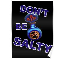 "Bioshock ""Don't be Salty"" Poster"