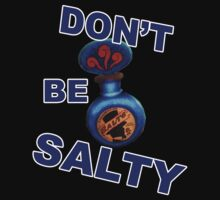 "Bioshock ""Don't be Salty"" T-Shirt"