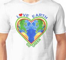 Love Earth Go Green (for light colors) Unisex T-Shirt
