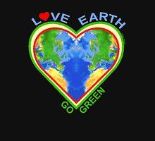 Love Earth Go Green (for dark colors) Unisex T-Shirt