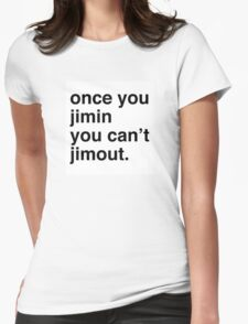 Once you Jimin... Womens Fitted T-Shirt