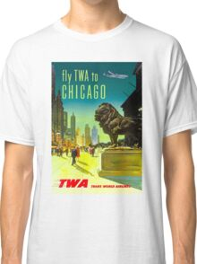 """TWA"" Fly to Chicago Advertising Print Classic T-Shirt"