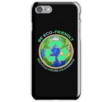 BE ECO-FRIENDLY: Recycle - Reuse - Rejuvenate (dark) iPhone Case/Skin