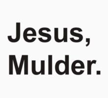Jesus, Mulder. by danadumaurier