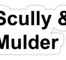 Scully & Mulder Sticker