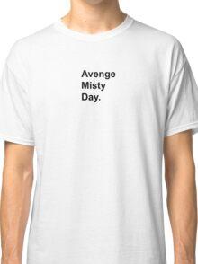 Avenge Misty Day Classic T-Shirt