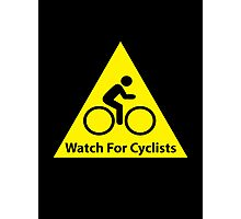 Watch For Cyclists Photographic Print