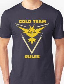 Gold Team Rules - Team Instinct Unisex T-Shirt