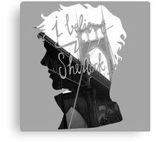 are u believe in sherlock? Canvas Print