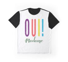 Oui Madame Graphic T-Shirt