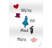 We're Mad Poster