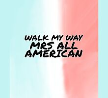 Mrs All American by sarcalstic
