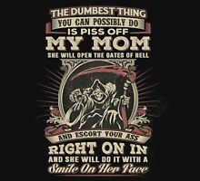 Don't Piss Off My Mom T-Shirt, Unisex T-Shirt