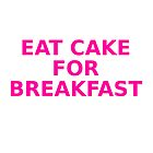 Eat cake for breakfast by moonshine and lollipops