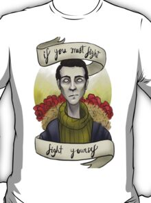 fight yourself T-Shirt
