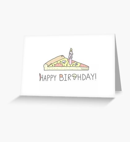 happy birthday pizza Greeting Card