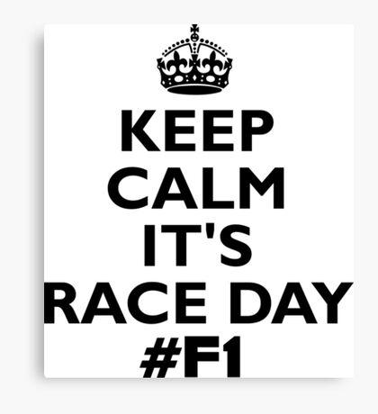 keep calm its race day black Canvas Print
