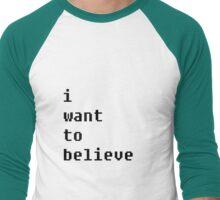 I Want To Believe Men's Baseball ¾ T-Shirt