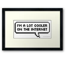 cooler on the internet Framed Print