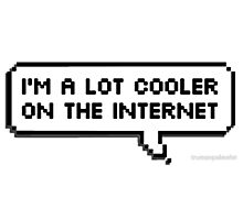 cooler on the internet Photographic Print