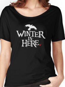 Winter is Here - Small Raven on Black Women's Relaxed Fit T-Shirt