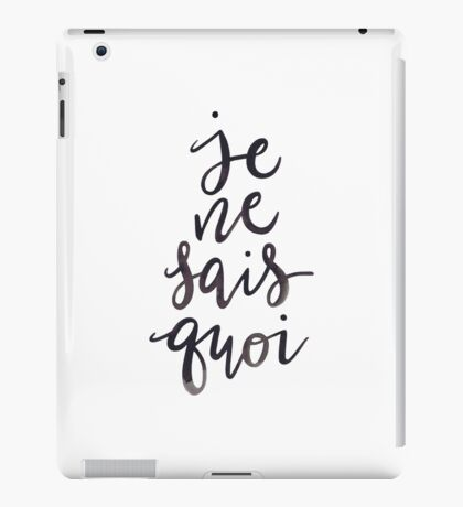 Je Ne Sais Quoi —Version 1 (White Background) iPad Case/Skin