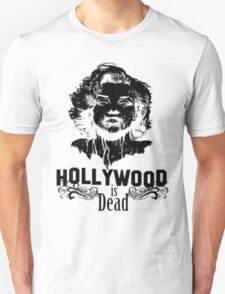 Hollywood Is Dead T-Shirt