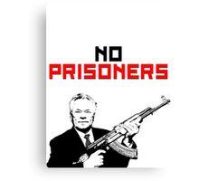 No Prisoners, Comrades! AK47 Kalashnikov Canvas Print