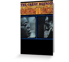 Louis Armstrong Duke Ellington Greeting Card