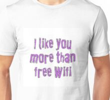 more than wifi Unisex T-Shirt