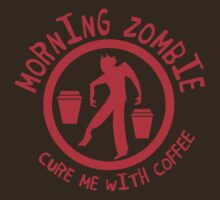 Zombie in the morning  cure me with coffee! in red by jazzydevil