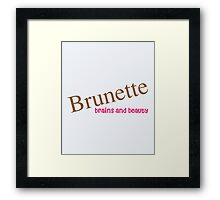 Brunette Funny Quote Framed Print