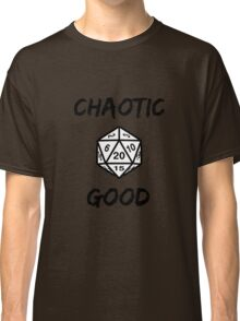 GAMER - Alignment : Chaotic good Classic T-Shirt