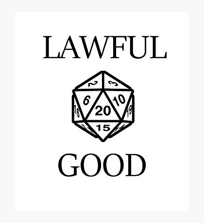 GAMER - Alignment : Lawful good Photographic Print