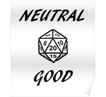 GAMER - Alignment : Neutral good Poster